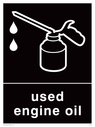 <p>Black background with white used engine oil symbol and text</p> Text: Used engine oil