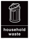 <p>Black background with white household waste symbol and text</p> Text: Household waste