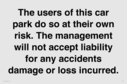 the-users-of-this-car-park-do-so-at-their-own-risk-the-management-will-not-accep~