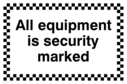 all-equipment-is-security-marked-sign-~