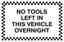 no-tools-left-in-this-vehicle-overnight~