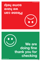 <p>We're ok / not ok - double sided sign for social support & safety</p> Text: We are doing fine thank you for checking / Please can we have some help