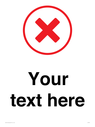 <p>Custom plain background, red cross in circle</p> Text: