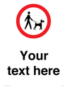 <p>Custom Road regulatory Dogs on leads</p> Text: