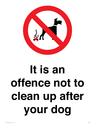 <p>It is an offence not to clean up after your dog</p> Text: