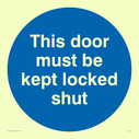this-door-must-be-kept-locked-shut-in-blue-circle~