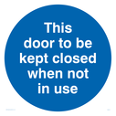pthis-door-to-be-kept-closed-in-blue-circlep~
