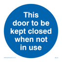 this-door-to-be-kept-closed-in-blue-circle~