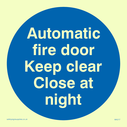 <p>automatic fire door keep clear close at night in blue circle</p> Text: automatic fire door keep clear close at night