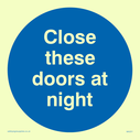 <p>Close doors at night in blue circle</p> Text: close these doors at night