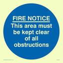 <p>Keep clear of obstructions in blue circle</p> Text: fire notice this area must be kept clear of all obstructions
