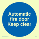 <p>automatic fire door keep clear in blue circle</p> Text: automatic fire door keep clear