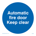 automatic-fire-door-keep-clear-sign-~