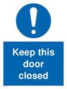 General mandatory symbol Text: Keep this door closed