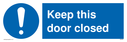 keep-this-door-closed-sign-~