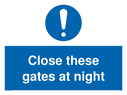 General mandatory symbol Text: Close these gates at night