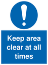 <p>Keep area clear at all times mandatory sign with exclamation mark.</p> Text: Keep area clear at all times