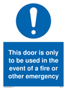 door-is-only-to-be-used-in-the-event-of-a-fire-sign-~