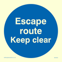 <p>Escape route keep clear in blue circle</p> Text: Escape route keep clear