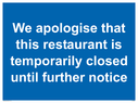 we-apologise-that-this-restaurant-is-temporarily-closed-until-further-notice~