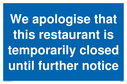 we-apologise-that-this-restaurant-is-temporarily-closed-until-further-notice-sig~