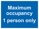 <p>Maximum occupancy 1 person only</p> Text: Maximum occupancy 1 person only