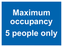 <p>Maximum occupancy 5 person only</p> Text: Maximum occupancy 5 person only