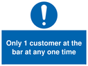 <p>Only 1 customer at the bar sign </p> Text: