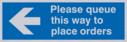 please-queue-this-way-to-palce-orders-left-arrow~