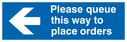 please-queue-this-way-to-place-orders-sign-~