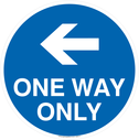 <p>One way only with left directional arrow</p> Text: