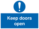 <p>Keep doors open</p> Text: