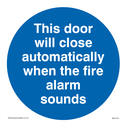 <p>This door will close automatically when the fire alarm sounds</p> Text: