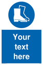 Custom mandatory safety boots sign with safety footwear must be worn symbol - safety boots in white in blue circle. Text: Your text here - just add to your order and fill in the 'special instructions' box at the basket to confirm your required text.