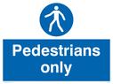 pedestrian symbol Text: pedestrians only