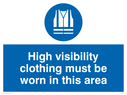 <p>Hi vis must be worn with high vis symbol</p> Text: high visibility clothing must be worn in this area