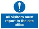 <p>All visitors report to site office with eneral mandatory symbolg</p> Text: All visitors must report to site office