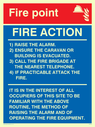 fire point symbol Text: Fire point FIRE ACTION 1) RAISE THE ALARM. 2) ENSURE THE CARAVAN OR BUILDING IS EVACUATED. 3) CALL THE FIRE BRIGADE AT THE NEAREST TELEPHONE. 4) IF PRACTICABLE ATTACK THE FIRE. IT IS IN THE INTEREST OF ALL OCCUPIERS OF THIS SITE TO BE FAMILIAR WITH THE ABOVE ROUTINE, THE METHOD OF RAISING THE ALARM AND OF OPERATING THE FIRE EQUIPMENT.