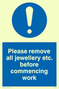 exclamation in blue circle Text: please remove all jewellery etc. before commencing work