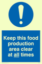 exclamation in blue circle Text: keep this food production area clean at all times