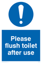 exclamation in circle Text: Please flush toilet after use