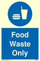 <p>Food waste only with food & drink symbol</p> Text: Food waste only
