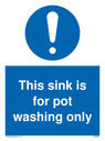this-sink-is-for-pot-washing-only-sign-~