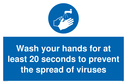 Wash hands mandatory symbol Text: Wash your hands for at least 20 seconds to prevent the spread of viruses