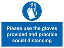 <p>Please use the gloves provided and practice social distancing with protective gloves symbol</p> Text: Please use the gloves provided and practice social distancing