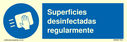 <p>Superficies desinfectadas regularmente / Disinfect surfaces regularly in Spanish</p> Text: Superficies desinfectadas regularmente.