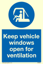 <p>Keep vehicle windows open for ventilation with mandatory symbol</p> Text: Keep vehicle windows open for ventilation