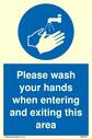 <p>Please wash your hands when entering and exiting this area with hand washing symbol</p> Text: Please wash your hands when entering and exiting this area