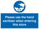<p>Please use the hand sanitiser when entering this store</p> Text: Please use the hand sanitiser when entering this store