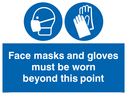 <p>Face masks and gloves must be worn beyond this point</p> Text: